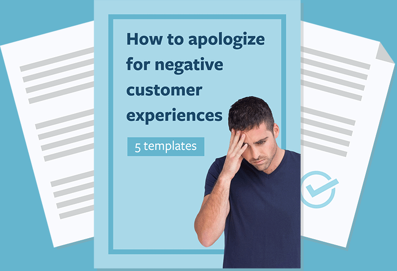 How to Apologize for Bad Customer Experiences (5 Templates)